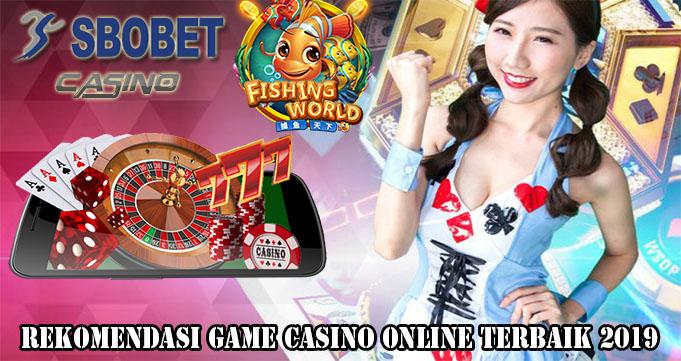 Rekomendasi Game Casino Online Terbaik 2019